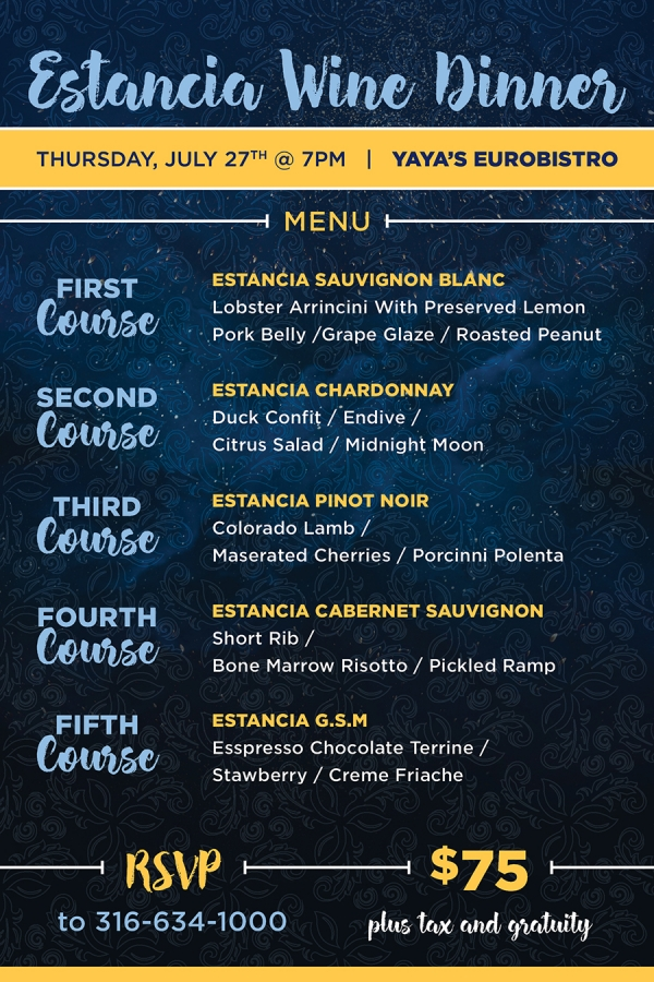 Estancia Wine Dinner. Thursday July 27th @ 7PM